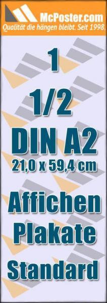 Affichen Plakate 1/2 DIN A2 21,0 x 59,4 günstig online kaufen bei McPoster.com