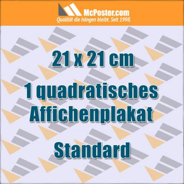 Quadratische Affichenplakat 21 x 21 cm günstig online kaufen bei McPoster.com