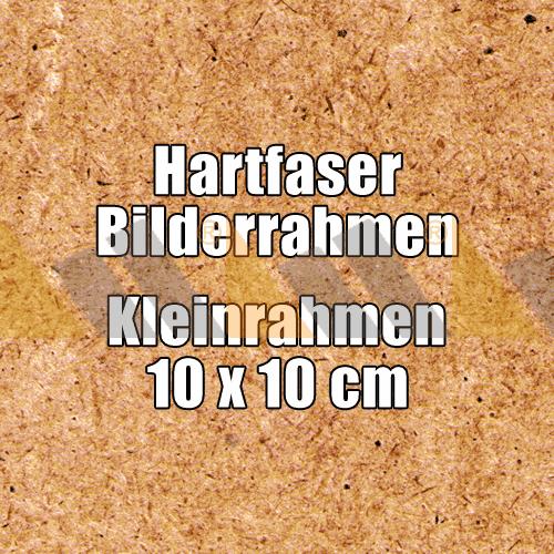 Hartfaser Bilderrahmen Kleinrahmen 10 x 10 cm ungebohrt günstig online kaufen bei McPoster.com