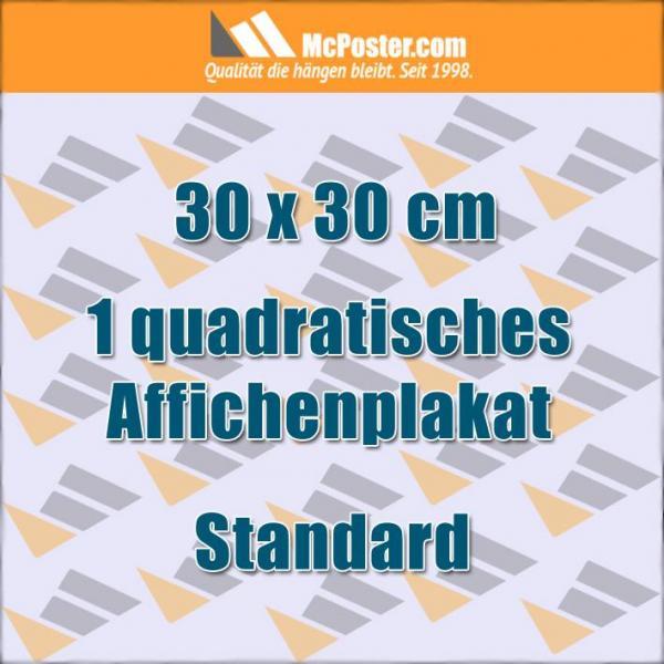 Quadratische Affichenplakate 30 x 30 cm günstig online kaufen bei McPoster.com